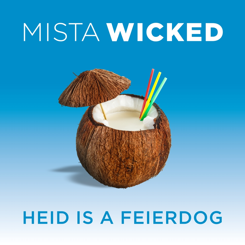 Heid_is_a_Feierdog__Mista_Wicked_-_Single_Cover